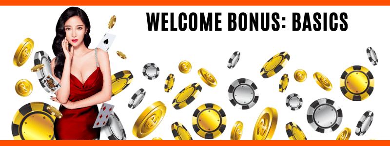Welcome Bonus Basics