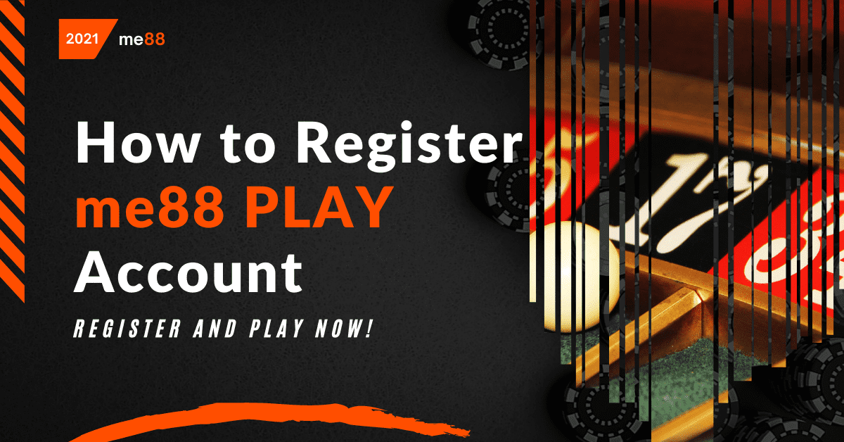 How to Register me88 PLAY Account